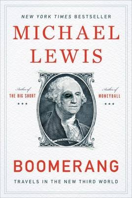 [(Boomerang)] [By (author) Michael Lewis] published on (May, 2012)