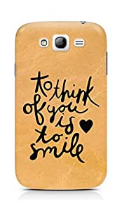 AMEZ to think of you is to smile Back Cover For Samsung Galaxy Grand Neo