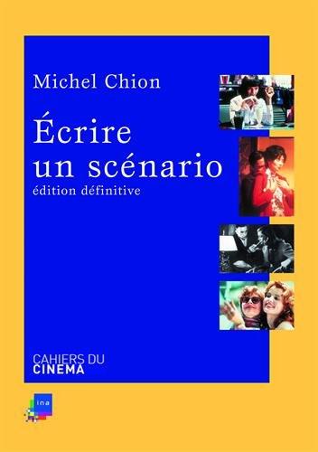 Ecrire un Scenario Ned par Michel Chion