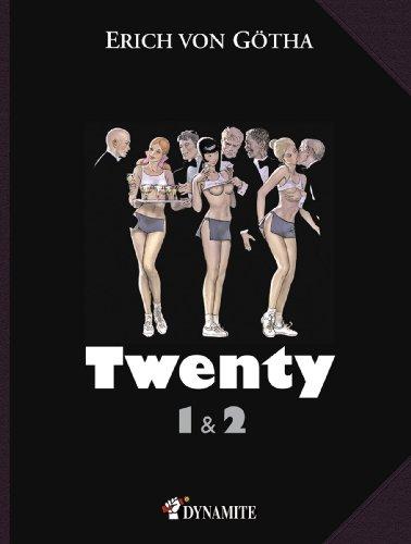 Twenty, tomes 1 et 2 par Erich von Götha