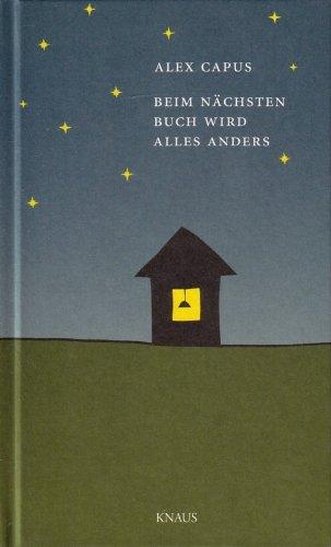 Buchseite und Rezensionen zu 'Beim nächsten Buch wird alles anders' von Alex Capus