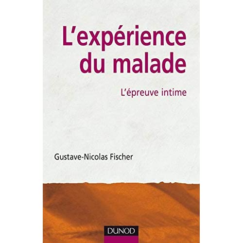 L'expérience du malade: L'épreuve intime