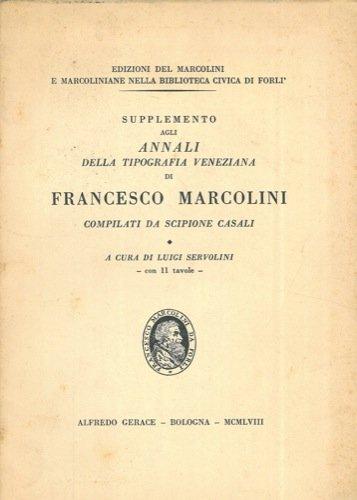 supplemento-agli-annali-della-tipografia-veneziana-di-francesco-marcolini-compilati-da-scipione-casa
