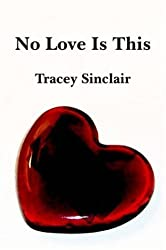No Love is This by Tracey Sinclair (2006-02-28)