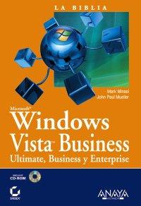 Windows vista business (Biblia De) por Mark Minasi