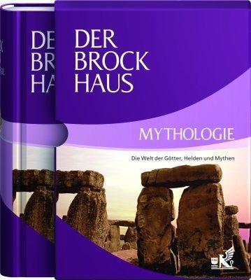 Der Brockhaus Mythologie: Die Welt der Götter, Helden und Mythen von unbekannt (2009) Gebundene Ausgabe