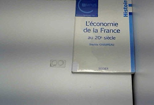 L'Economie de la France au 20ème siècle