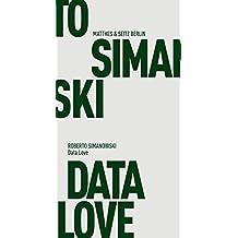 Fröhliche Wissenschaft: Data Love