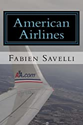 American Airlines: Inside the Main Cabin (English Edition)