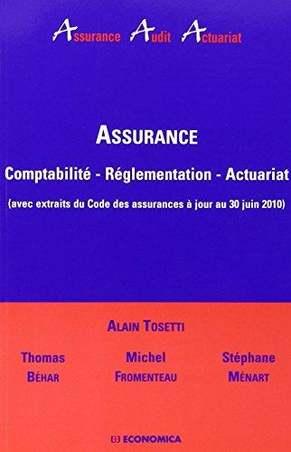 Assurance, comptabilité, réglementation, actuariat par Alain Tosetti