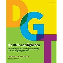 De DGT-vaardigheden: handleiding voor de vaardigheidstraining dialectische gedragstherapie
