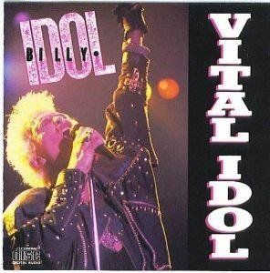 Vital Idol by Billy Idol (1987-01-01)