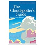 [(The Cloudspotter's Guide)] [ By (author) Gavin Pretor-Pinney ] [November, 2006]