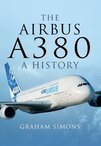 the-airbus-a380-a-history-by-graham-m-simons-2014-10-19