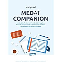 MedAT Companion: Dein Begleiter zur Vorbereitung auf den MedAT 2017 mit über 2.000 Übungsaufgaben
