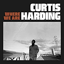 Curtis Harding | Format: MP3-Download Von Album:Where We Are Erscheinungstermin: 25. Oktober 2018   Download: EUR 1,29