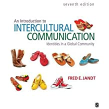 [( An Introduction to Intercultural Communication: Identities in a Global Community )] [by: Fred E. Jandt] [Apr-2012]