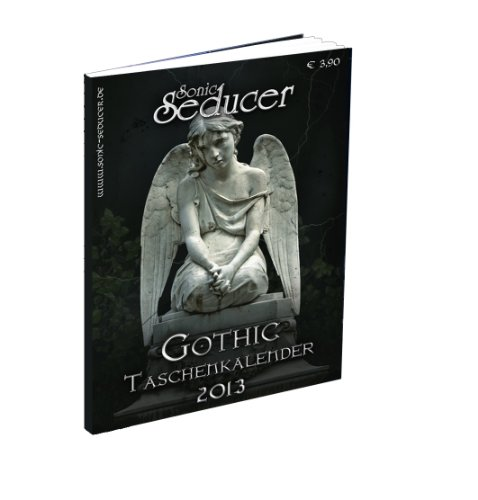 Gothic Taschenkalender 2013 + Sonic Seducer 02-13 mit Blutengel-Titelstory (insg. 384 Seiten) + CD, Bands: Dead Can Dance, Estampie, Diorama, Anne Clark, Combichrist uvm.