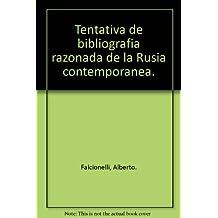 Tentativa de bibliografia razonada de la Rusia contemporanea.