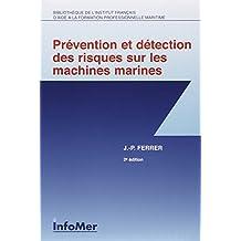 Prévention et détection des risques sur les machines marines