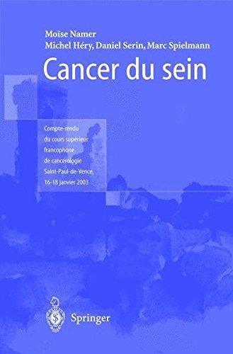 Cancer du sein : Compte-rendu du cours supérieur francophone de cancérologie (Saint-Paul-de-Vence, 16-18 janvier 2003)