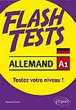 Flash tests Allemand A1 : Testez votre niveau d'Allemand ! Grammaire-vocabulaire...