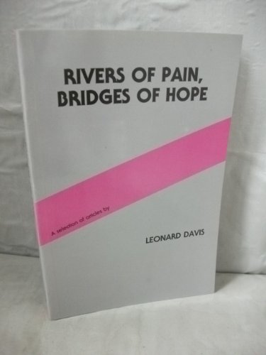 the-way-to-better-care-rivers-of-pain-bridges-of-hope