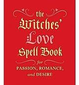 By Cerridwen Greenleaf Witches' Love Spell Book
