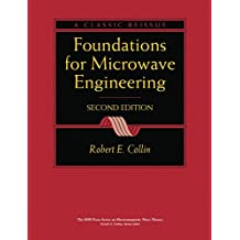 Foundations for Microwave Engineering, Second Edit (IEEE Press Series on Electromagnetic Wave Theory)