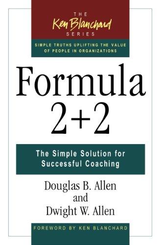 Formula 2+2: The Simple Solution for Successful Coaching (false) (English Edition)