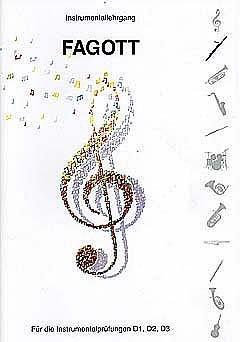 INSTRUMENTALLEHRGANG D1 D2 D3 - arrangiert für Fagott [Noten / Sheetmusic] Komponist: HEINLEIN WOLFRAM