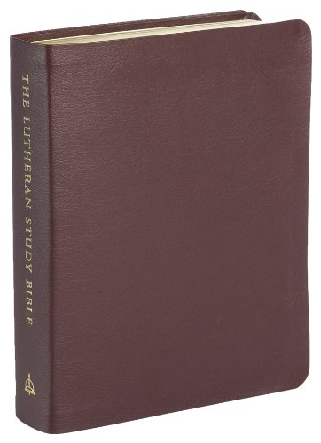 The Lutheran Study Bible Sangria Bonded Leather