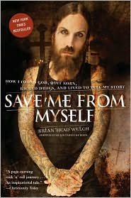 Save Me from Myself Publisher: HarperOne
