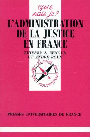 L'administration de la justice en France