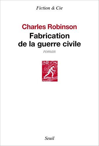 Fabrication De La Guerre Civile [Pdf/ePub] eBook