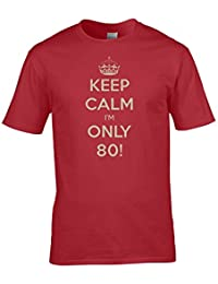 Keep Calm I'M Only 80, eighty year old's, birthday war poster parody Men's T-Shirt