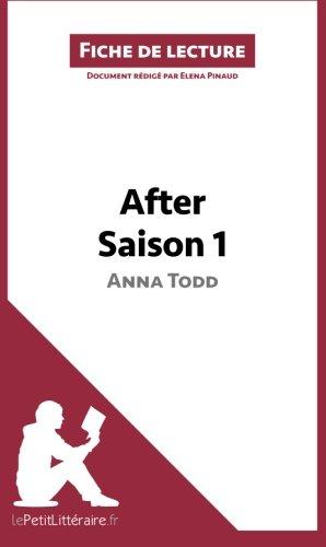 After d'Anna Todd - Saison 1 (Fiche de lecture): Résumé complet et analyse détaillée de l'oeuvre