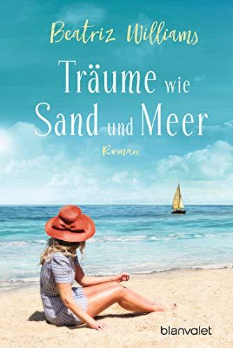 Träume wie Sand und Meer: Roman (Die East-Coast-Reihe 3) (German Edition)
