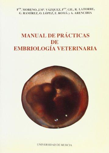 Manual de Practicas de Embriologia Veterinaria 1ª Ed