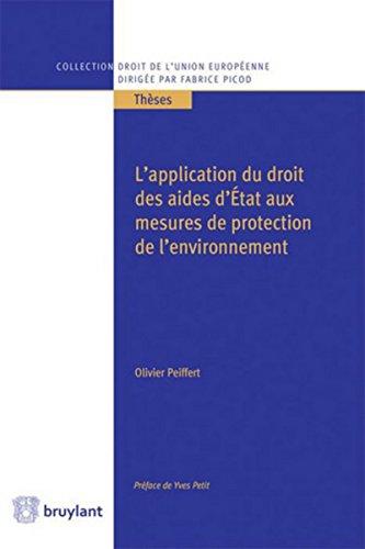 L'application du droit des aides d'État aux mesures de protection de l'environnement