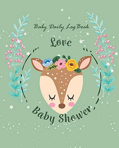Baby Daily Log Book: Baby Deer Cute Design for Baby