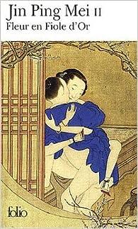 Fleur en fiole d'or : Jin Ping Mei cihua, tome 2 de André Lévy par  Anonyme