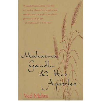 By Ved Mehta ( Author ) [ Mahatma Gandhi and His Apostles (Revised) By Apr-1993 Paperback