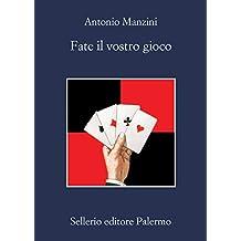 Fate il vostro gioco (Il vicequestore Rocco Schiavone Vol. 11) (Italian Edition)