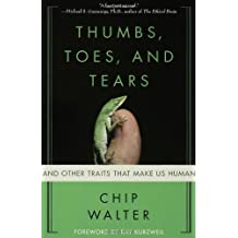 [ THUMBS, TOES, AND TEARS: AND OTHER TRAITS THAT MAKE US HUMAN ] BY Walter, Chip ( Author ) Feb - 2008 [ Paperback ]