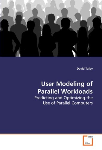 User Modeling of Parallel Workloads por David Talby