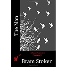 The Man by Bram Stoker (2015-06-02)
