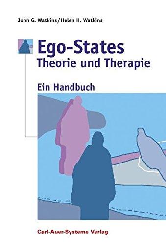 Ego-States - Theorie und Therapie: Ein Handbuch