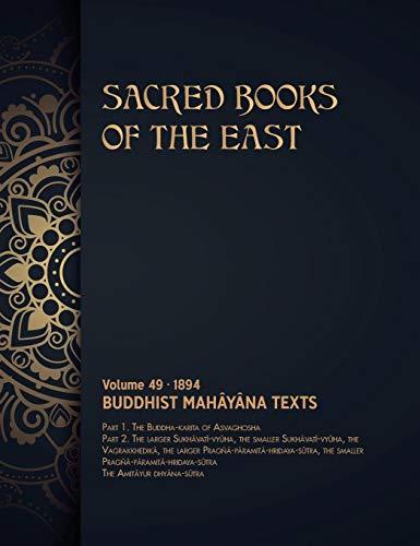 Buddhist Mahâyâna Texts (Sacred Books of the East, Band 49)