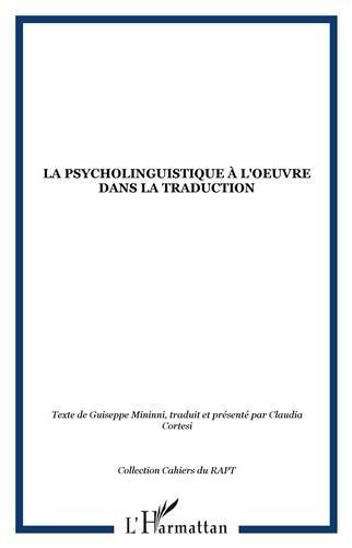 La psycholinguistique à l'oeuvre dans la traduction